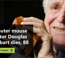Computer mouse creator Engelbart dies, aged 88